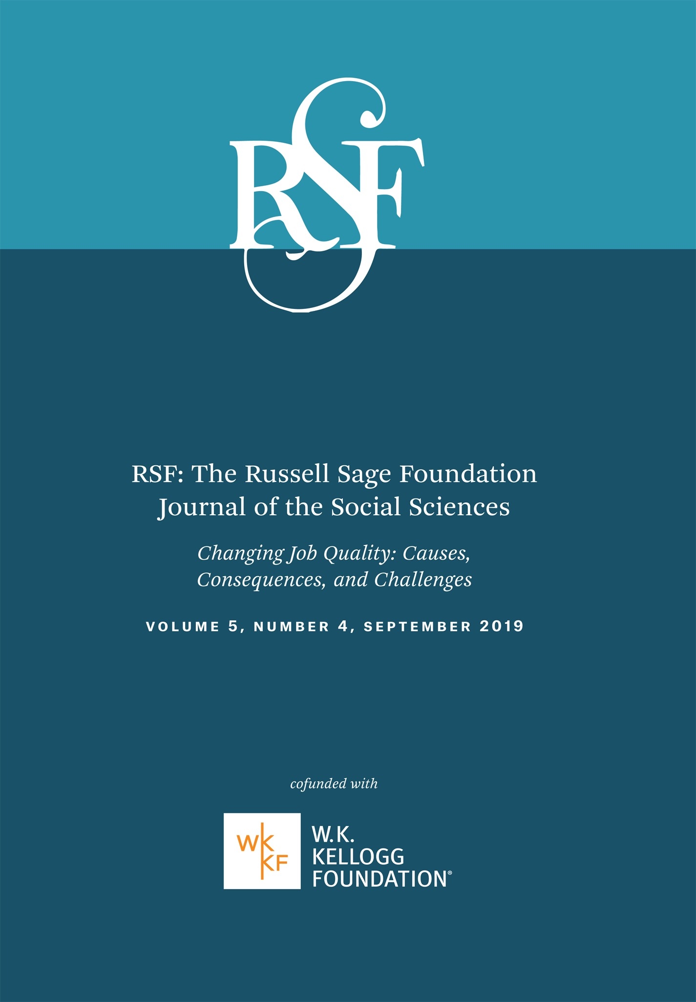 Evaluating Employment Quality As A Determinant Of Health In A Changing Labor Market Rsf The Russell Sage Foundation Journal Of The Social Sciences