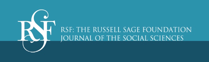 RSF: The Russell Sage Foundation Journal of the Social Sciences